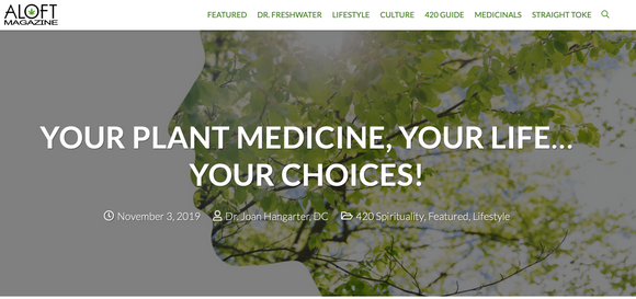 YOUR PLANT MEDICINE, YOUR LIFE…YOUR CHOICES!