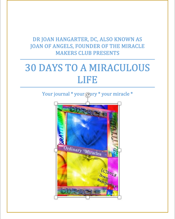 Thirty Days to a Miraculous Life