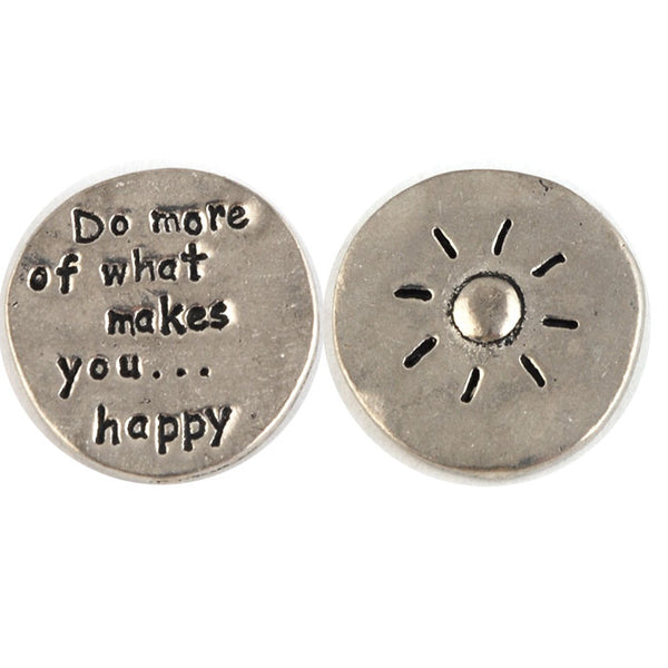 Do more of what makes you happy coin
