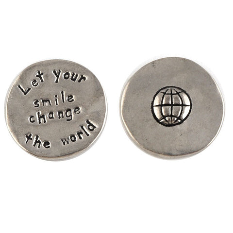 Let your smile change the world coin