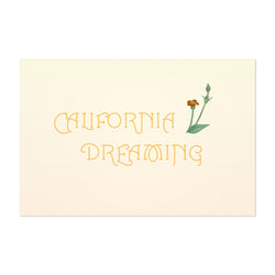 California Dreaming Typography Art Print