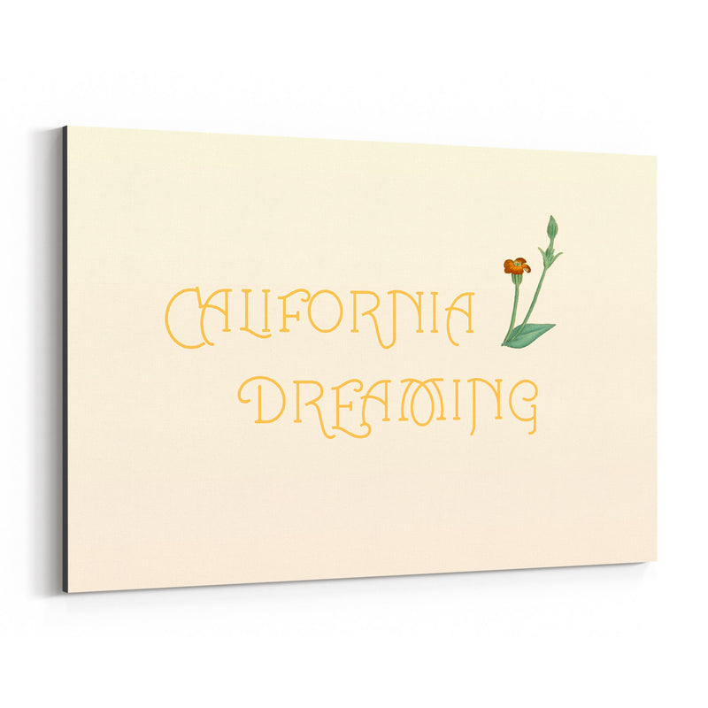 California Dreaming Typography Canvas Art Print