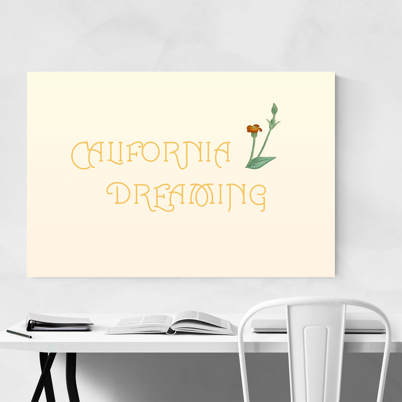 California Dreaming Typography Metal Art Print