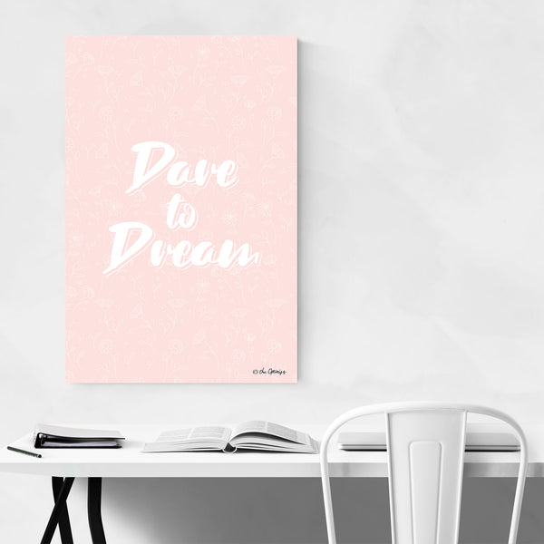 Dare to Dream Motivational Quote Art Print