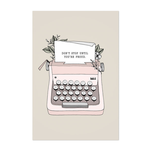 Typewriter Motivational Quote Art Print