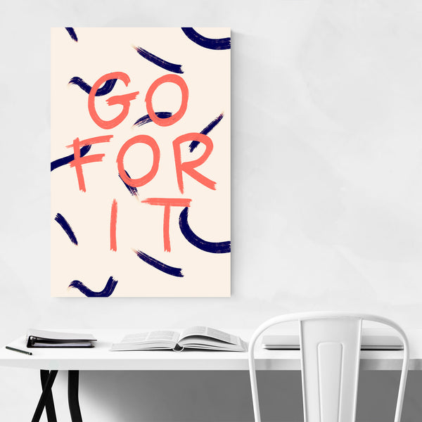 Go For It Typography Minimal Art Print