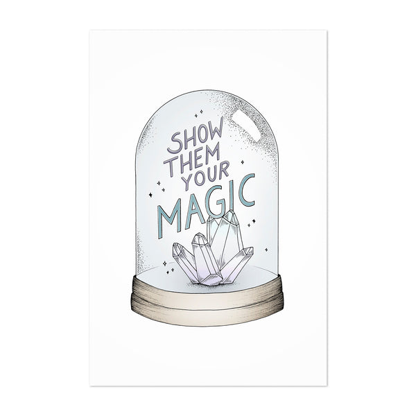 Motivational Quote Crystal Magic Art Print