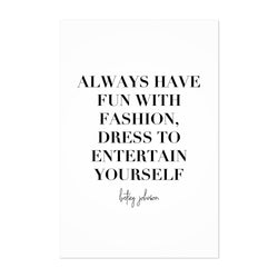 Fashion Quote Typography Art Print
