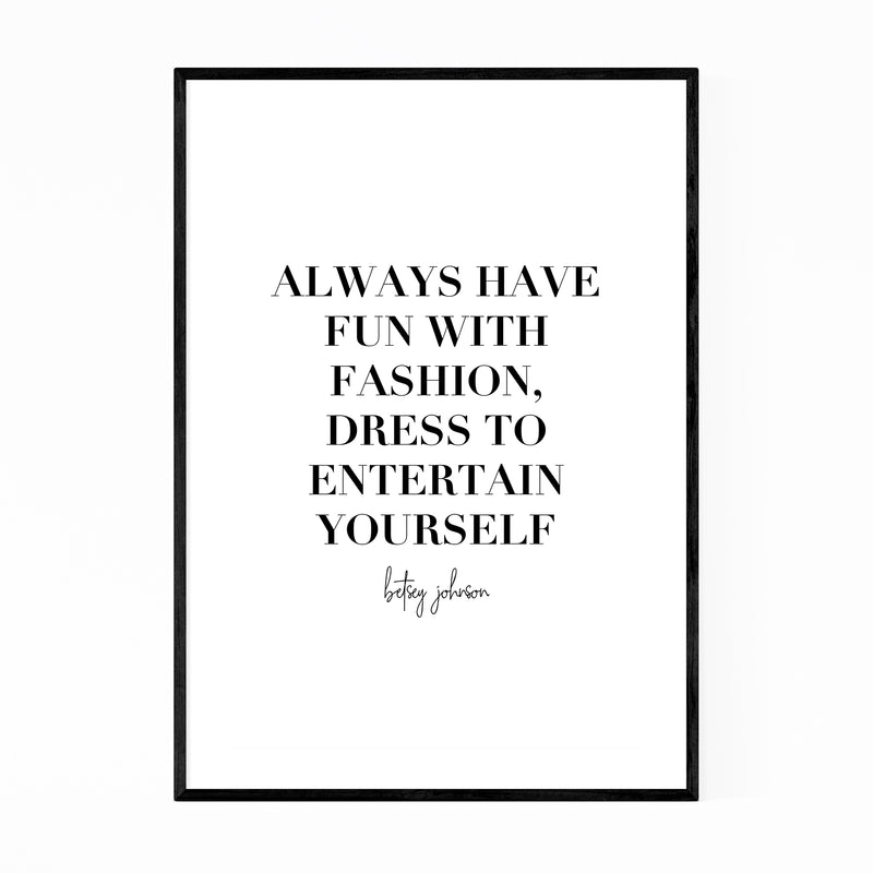 Fashion Quote Typography Framed Art Print
