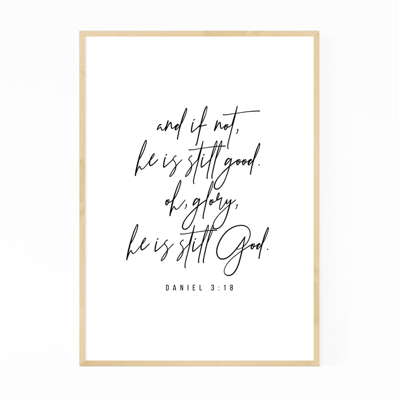 Daniel 3:18 Bible Typography Framed Art Print