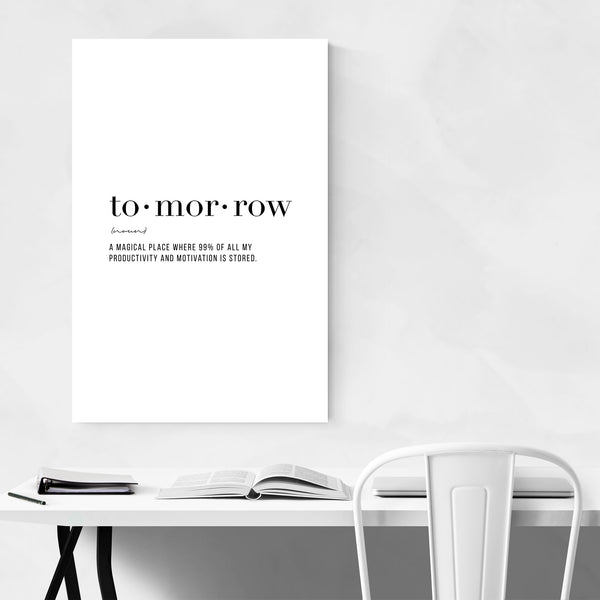 Tomorrow Definition Typography Art Print