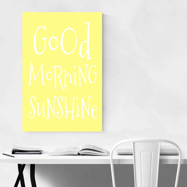 Good Morning Sunshine Quote Art Print