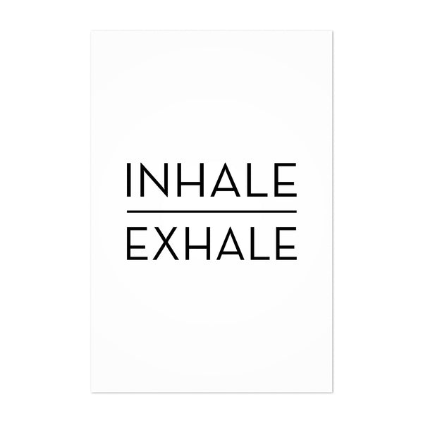 Inhale Exhale Motivational Quote Art Print