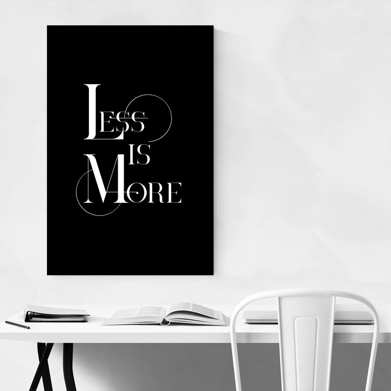 Less is More Typography Art Print