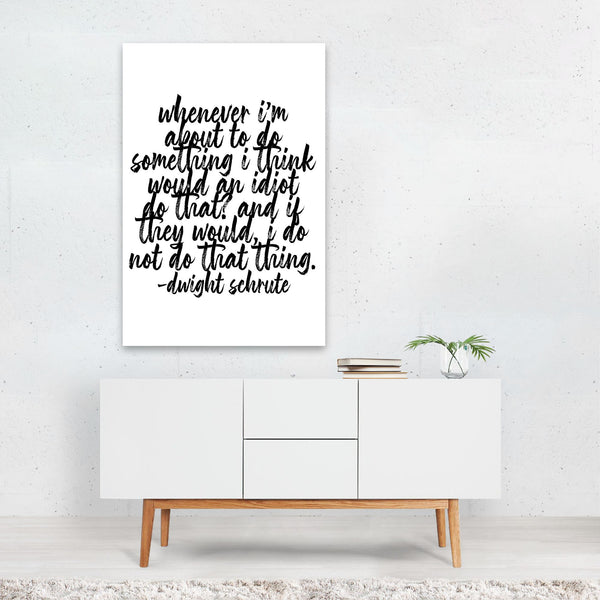 The Office Dwight Schrute Quote Art Print