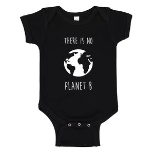 Baby Onesie There is no Planet B 100% Cotton Infant Bodysuit
