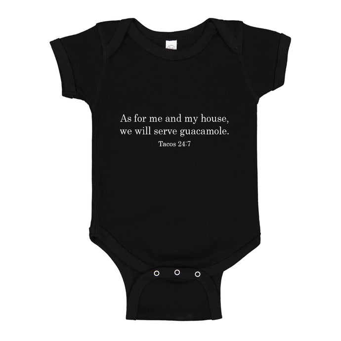 Baby Onesie As For Me and My House we Will Serve Guacamole 100% Cotton Infant Bodysuit