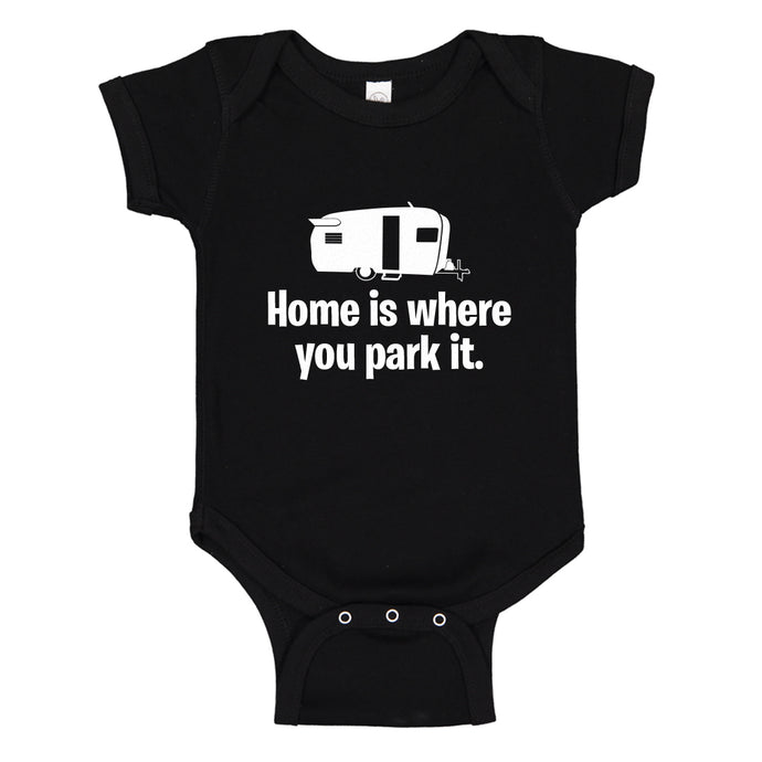 Baby Onesie Home is Where you Park it 100% Cotton Infant Bodysuit