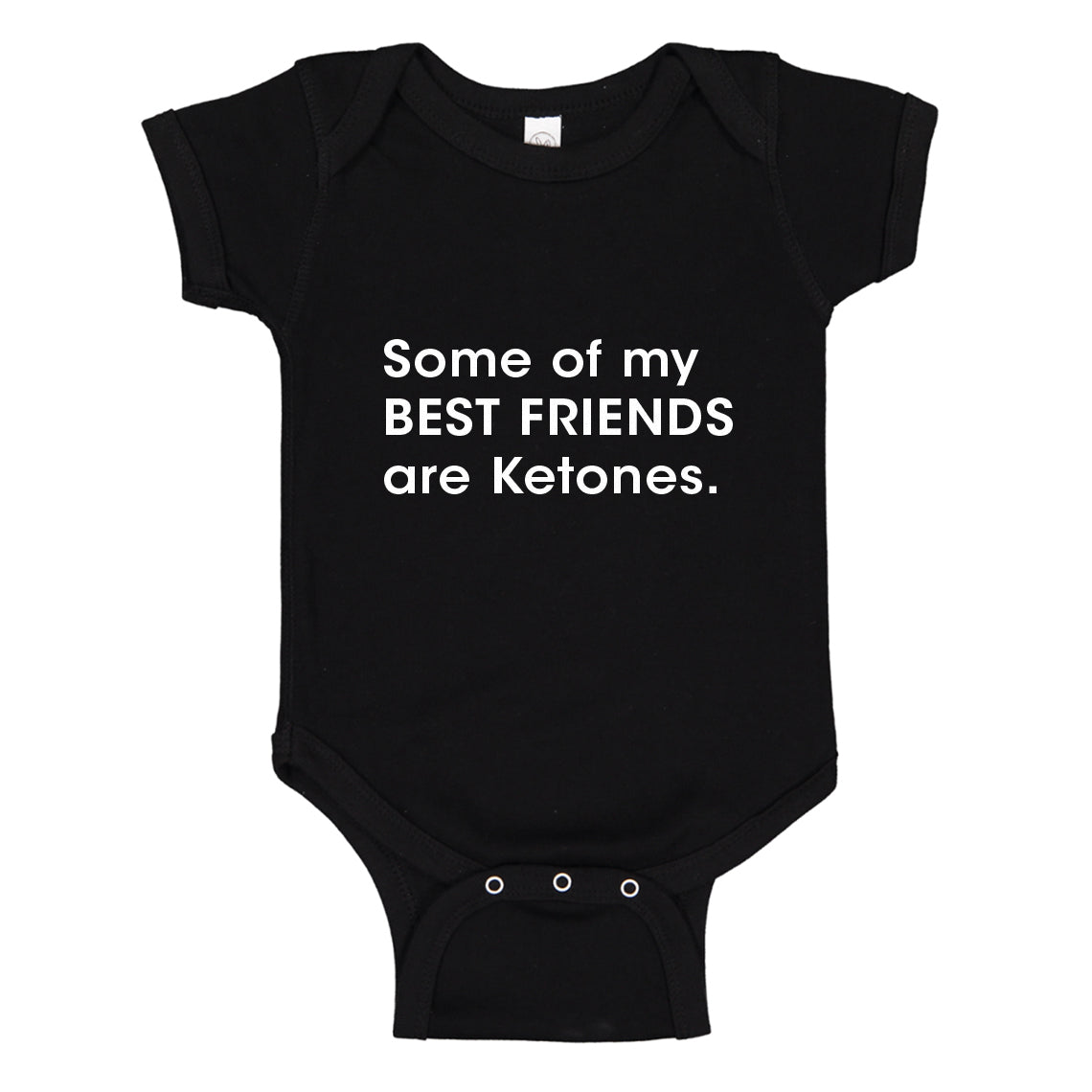 Baby Onesie Some of my Best Friends are Ketones 100% Cotton Infant Bodysuit