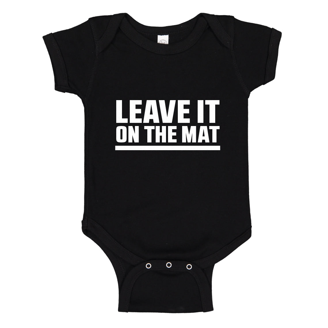 Baby Onesie Leave it on the Mat 100% Cotton Infant Bodysuit