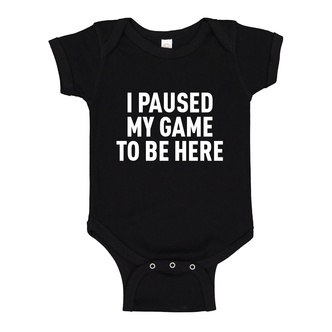 Baby Onesie I Paused My Game to Be Here 100% Cotton Infant Bodysuit