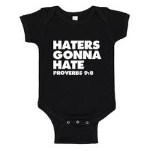 Baby Onesie Haters Gonna Hate Proverbs 9:8 100% Cotton Infant Bodysuit