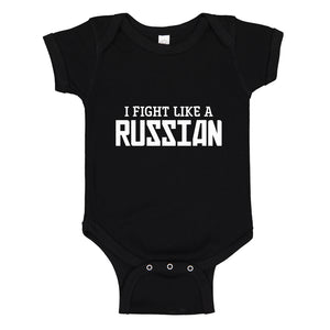 Baby Onesie I Fight Like a Russian 100% Cotton Infant Bodysuit