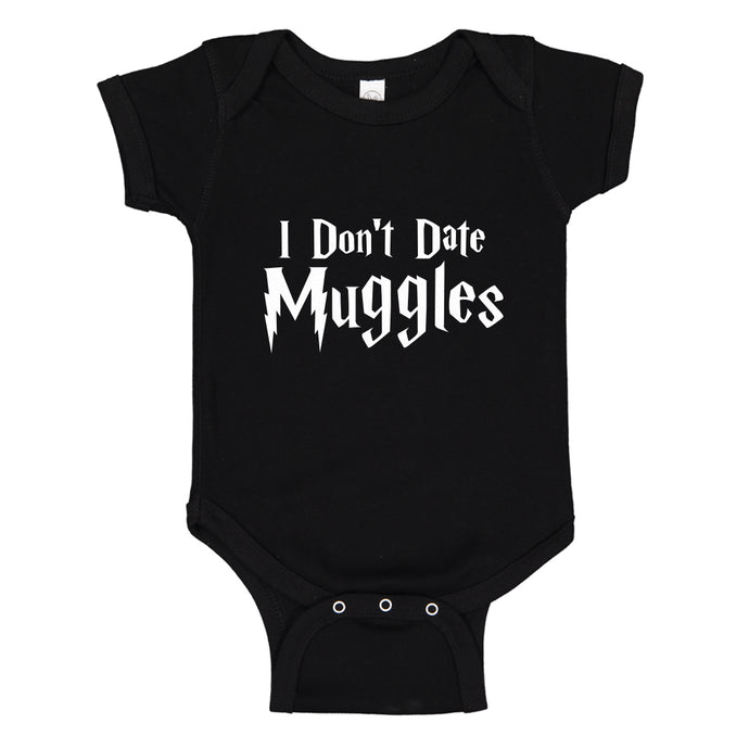 Baby Onesie I Don't Date Muggles 100% Cotton Infant Bodysuit
