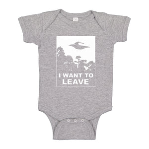 Baby Onesie I Want to Leave 100% Cotton Infant Bodysuit