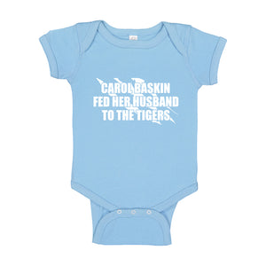 Baby Onesie Carole Baskin Fed Her Husband to the Tigers 100% Cotton Infant Bodysuit