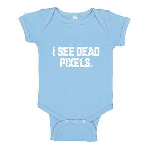 Baby Onesie I See Dead Pixels 100% Cotton Infant Bodysuit