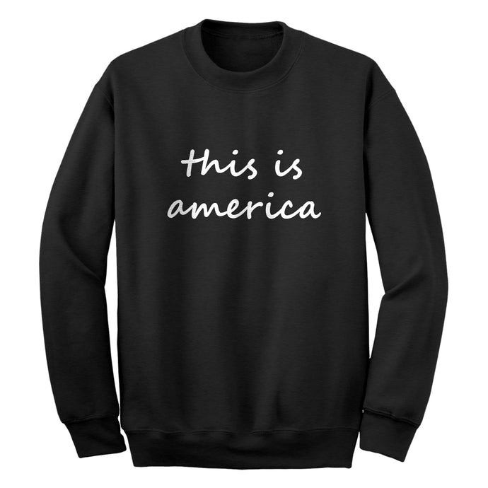 Crewneck This is America Unisex Sweatshirt