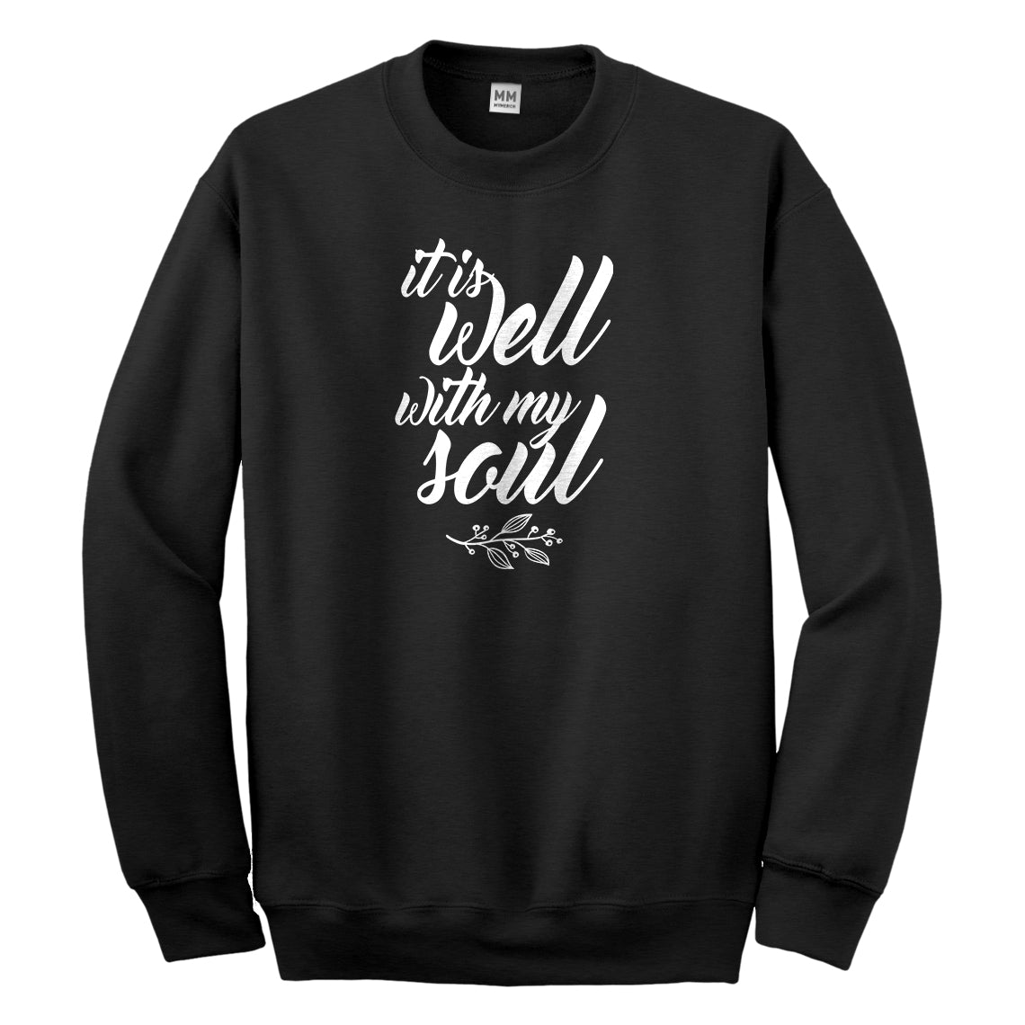 Crewneck It is Well with My Soul Unisex Sweatshirt