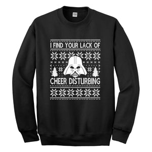 Crewneck I Find Your Lack of Cheer Disturbing Unisex Sweatshirt