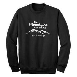 The Mountains are Calling Unisex Adult Sweatshirt
