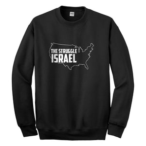 Crewneck The Struggle Israel Unisex Sweatshirt