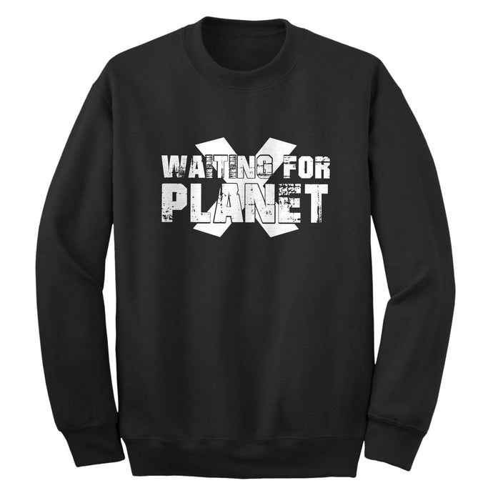 Crewneck Waiting for Planet X Unisex Sweatshirt