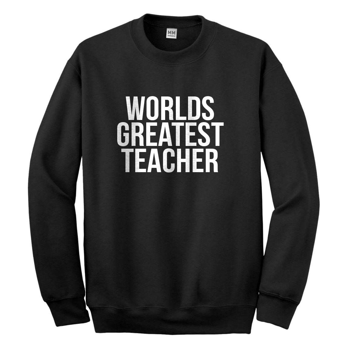 Crewneck Worlds Greatest Teacher Unisex Sweatshirt