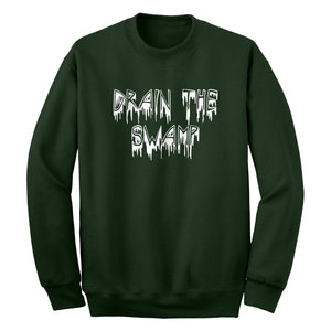Crewneck Drain the Swamp Unisex Sweatshirt