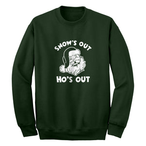 Snows Out Ho's Out Unisex Adult Sweatshirt