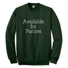 Crewneck Available for Parties Unisex Sweatshirt