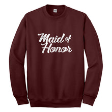 Crewneck Maid of Honor Unisex Sweatshirt