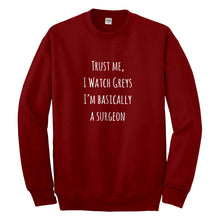 Crewneck Trust Me, I Watch Greys Unisex Sweatshirt