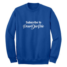 Subscribe to PewDiePie Unisex Adult Sweatshirt