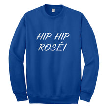 Crewneck Hip Hip Rose! Unisex Sweatshirt