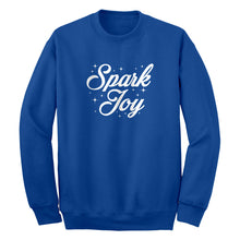 Spark Joy Unisex Adult Sweatshirt