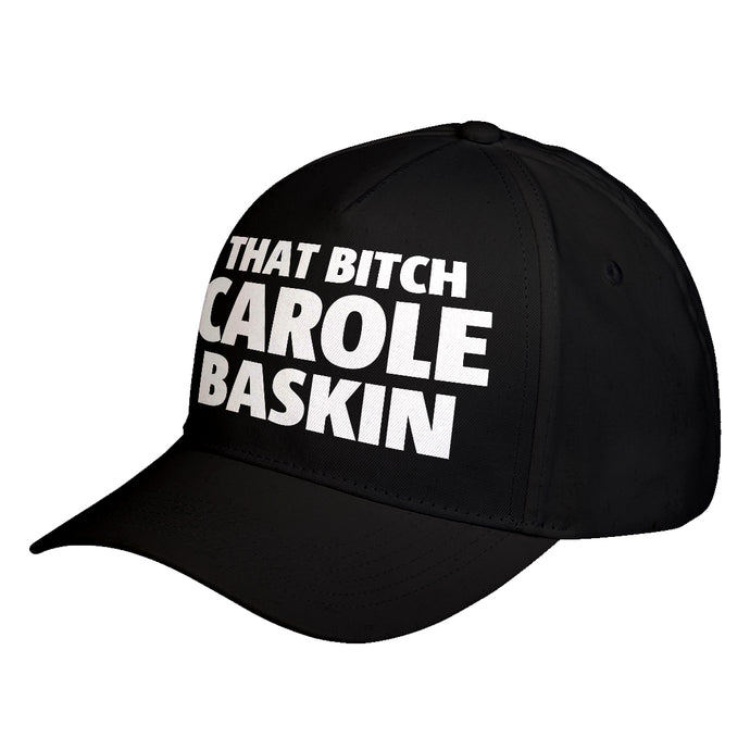 Hat That Bitch Carole Baskin Baseball Cap
