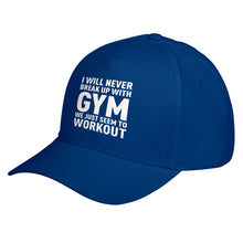 Hat Never Break Up With Gym Baseball Cap
