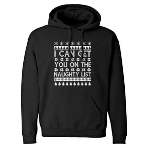Hoodie I can get you on the Naughty List Unisex Adult Hoodie