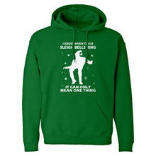 Hoodie When Those Sleigh Bells Ring Unisex Adult Hoodie